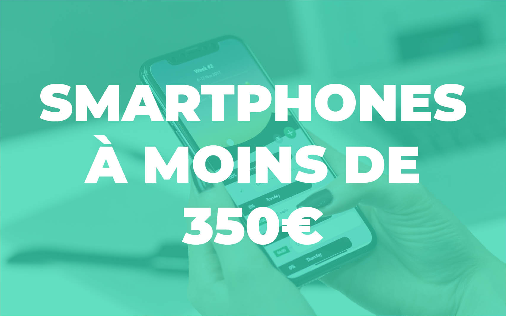 guide_achat_smartphone_moins_350_euros